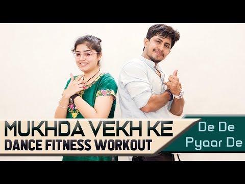 Mukhda Vekh Ke   De De Pyaar De   Bollywood dance fitness choreography by pramod   Bollywood zumba   Mp3