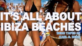 Ibiza Beaches Epic 5 hour House DJ Set
