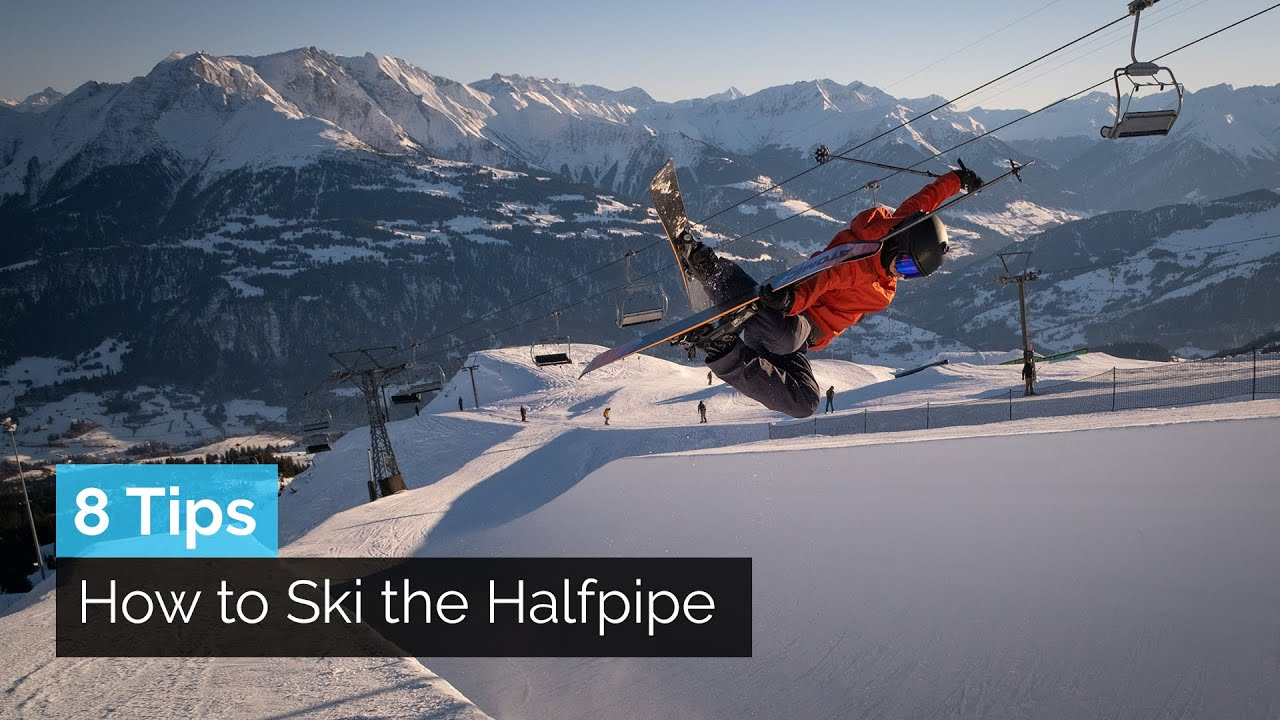 8 TIPS ON HOW TO SKI THE HALFPIPE