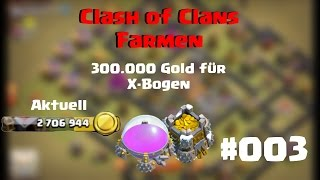 Clash of Clans | 2.Staffel | Farmen für X Bogen+Fister Angriff | Let's Play #3