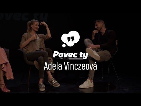 Povec ty 16 | Adela Vinczeová