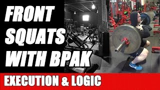 Front Squats - Logic and Mindset of Quad Dominate Front Squats with Ben Pakulski