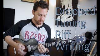 Dropped Tuning Riff Writing