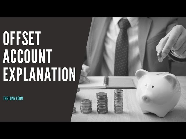 Offset Accounts Explanation
