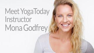 Meet YogaToday Instructor Mona Godfrey