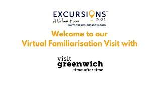Visit Greenwich - Virtual Familiarisation Visit