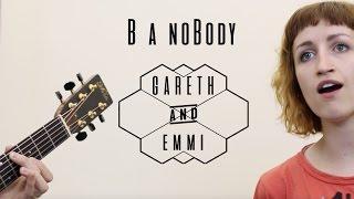 B a noBody Cover - Gareth & Emmi