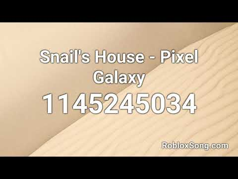 Pixel Galaxy Snails House Roblox Id Snail S House Pixel Galaxy Roblox Id Music Code Youtube
