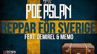 Gambar cover Poe Aslan - Reppar För Sverige feat. Demirel, Memo (Officiell Musikvideo)