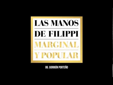 Las Manos de Filippi - Marginal y Popular (full album)