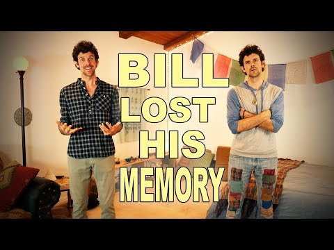 Bill Lost His Memory