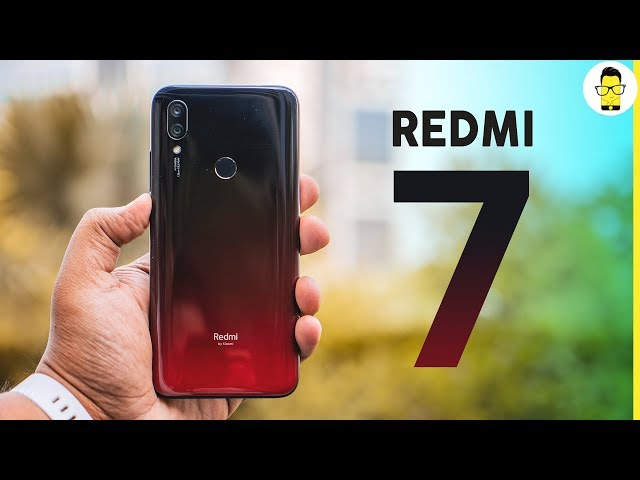 Redmi 7 review and unboxing | comparison with Realme C2, Redmi Y3, and more