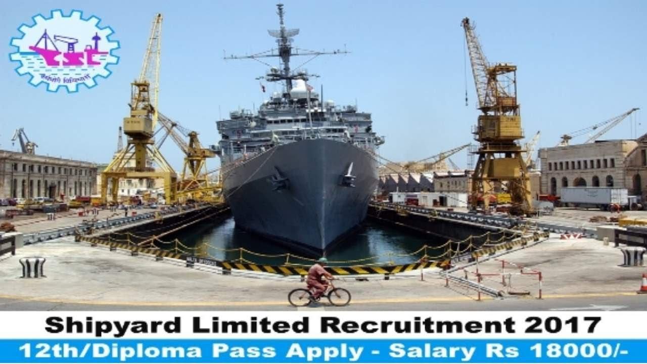 Shipyard Limited Recruitment 2017 | 12th - ITI pass jobs | Latest Govt Jobs