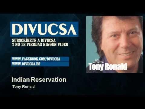 Tony Ronald - Indian Reservation - Divucsa