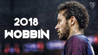Neymar Junior ● Packy - Wobbin ● Skills & Goals | 2017/18 HD