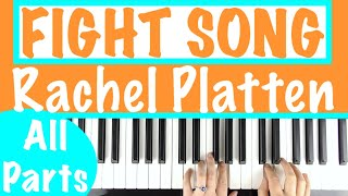 "How to play ""FIGHT SONG"" - Rachel Platten 