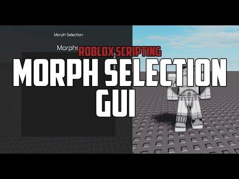 Roblox Scripting Morphselectiongui -