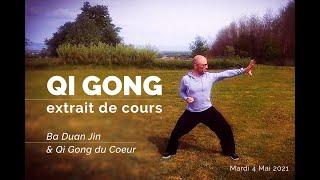 Qi Gong Du Coeur & Ba Duan Jin   EXTRAIT DE COURS !
