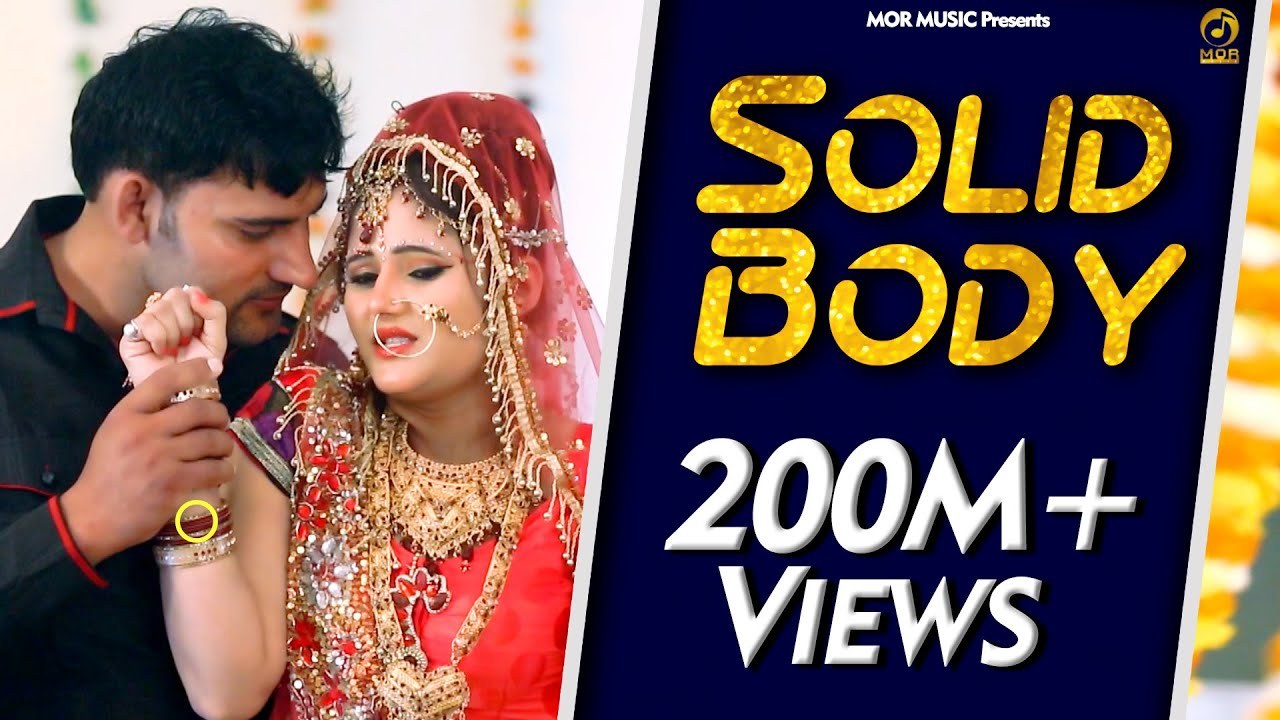 Solid Body Ajay Hooda Anjali Raghav Raju Punjabi Sheenam New Song Of 2015 Mor Music Youtube