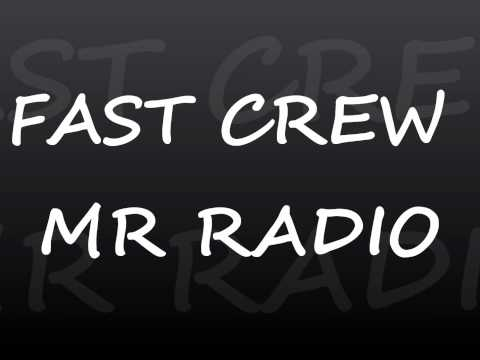 Fast Crew mr radio.wmv