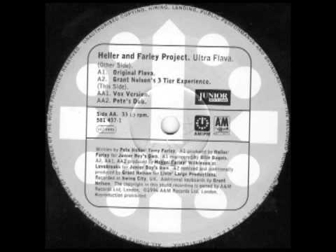 Heller & Farley Project - Ultra Flava (Pete Heller Dub)