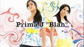 """New Prima J 2009 """"BLAH"""""""