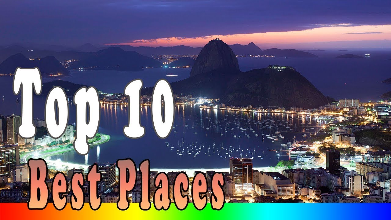 Beautiful Places In The World - Top 10 Best Places to ...