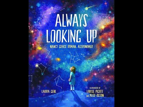 BGCSA Let's Read Mobile   Always Looking Up - Nancy Grace Roman, Astronomer