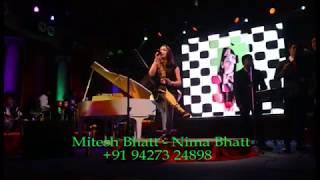 MITESH BHATT-+91 9427324898 UNPLUGGED ABHI MUJME KAHIN BY NIMA BHATT WITH GRAND PIANO.
