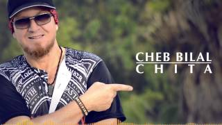 Cheb Bilal - Chita