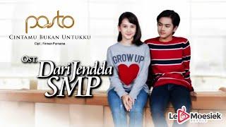 """Download Pasto - Cintamu Bukan Untukku (Official Video Lyric) """"OST Dari Jendela SMP"""""""
