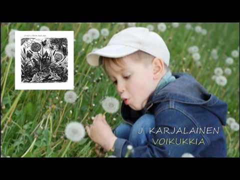 J. Karjalainen - Voikukkia (+sanat)