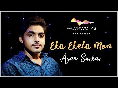 Eka Ekela Mon   Cover   Sad Version   Ayan Sarkar   Arijit Singh   Chirodini Tumi Je Amar 2  