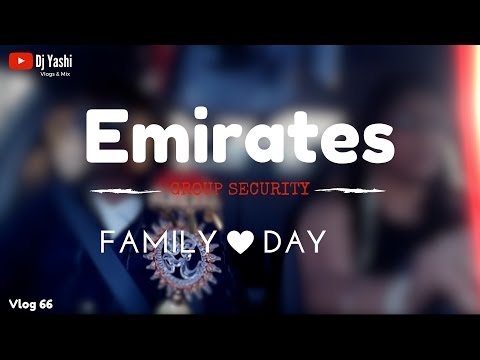 Emirates GS Family Day | Dubai 2017 | Vlog 66