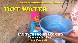 HOT WATER Family The Honest Comedy Episode 25