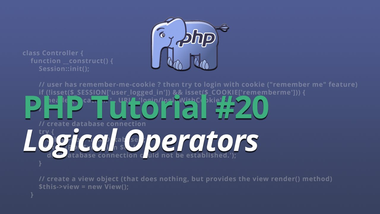 PHP Tutorial - #20 - Logical Operators