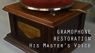 Gramophone Restoration. His Master's Voice.