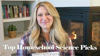 Our Top Homeschool Science Curriculum Picks