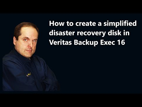 How to create a simplified disaster recovery disk in Veritas Backup Exec 16