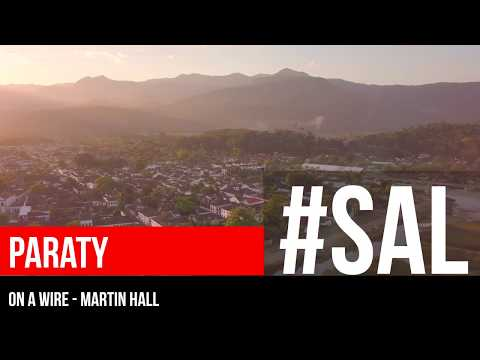 PARATY | #SAL | On A Wire - Martin Hall