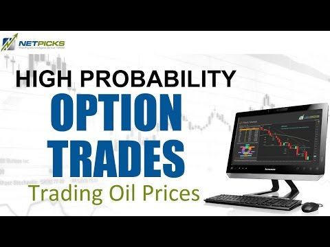 Trade Oil Prices with High Probability Options Trades