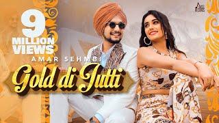 Gold Di Jutti | (Official Video) | Amar Sehmbi | The Kidd | New Punjabi Songs 2020 | Jass Records