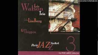Eric Watson Trio - Exits