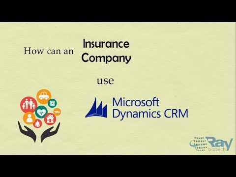 Microsoft Dynamics CRM for Insurance Company.