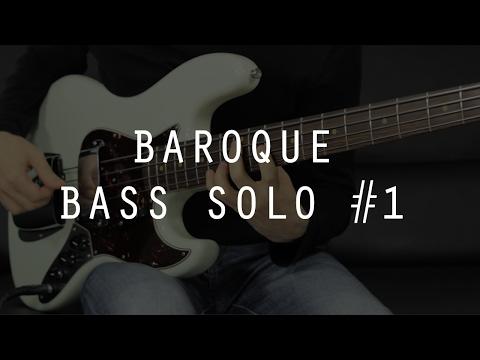 BAROQUE BASS SOLO #1 ///  Bruno Tauzin
