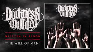 "DARKNESS DIVIDED ""The Will Of Man"" (Audio)"