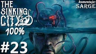 Zagrajmy w The Sinking City PL (100%) odc. 23 - Manipulacje kultystów