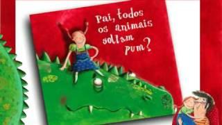 Pai, todos os animais soltam pum? - Editora Brinque Book