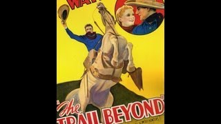 EL LARGO CAMINO (THE TRAIL BEYOND, 1934, Full movie, Spanish, Cinetel)