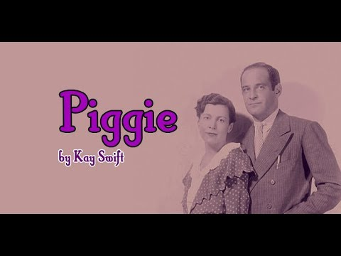 Piggie - Kay Swift